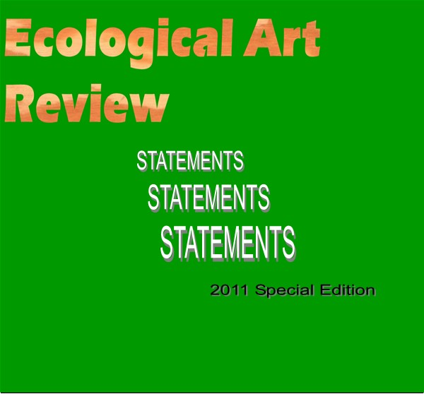 ECOLOGICAL ART REVIEW/Special 2011 Edition
